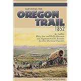 Surviving the Oregon Trail, 1852