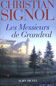 """Afficher """"Les messieurs de Grandval"""""""