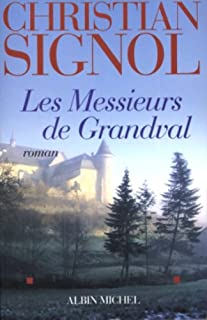 Les messieurs de Grandval : [1], Signol, Christian