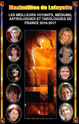 bd96e5287a9850 LES MEILLEURS VOYANTS, MÉDIUMS, ASTROLOGUES ET TAROLOGUES DE FRANCE  2016-2017-250