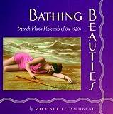 """Bathing Beauties - French Photo Postcards of the 1920s"" av Michael Goldberg"