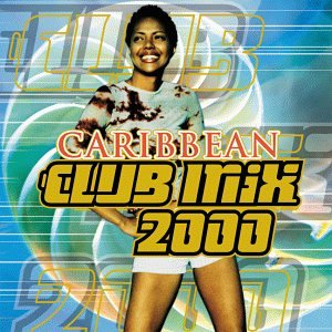 Caribbean Club Mix 2000 (Caribbean Club)