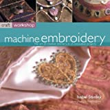Machine Embroidery, Isabel Stanley, 1842156853