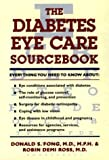 img - for The Diabetes Eye Care Sourcebook book / textbook / text book