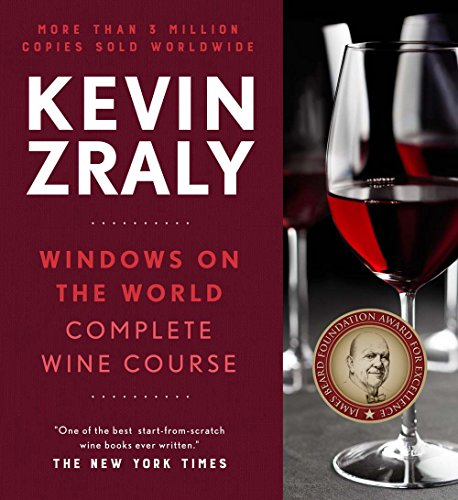 Kevin Zraly Windows on the World Complete Wine Course: 30th Anniversary Edition by Kevin Zraly