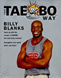 The Tae-Bo Way, Billy Blanks, 0553801007