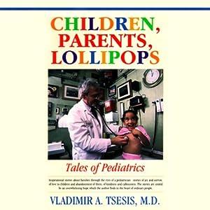 Children, Parents, Lollipops Audiobook