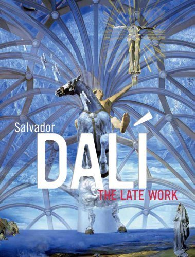 (Salvador Dalí: The Late Work (High Museum of Art Series) by Elliott H King (2010-08-03))