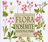 An Illustrated Flora of Yosemite National Park, Stephen J. Botti, 0939666987