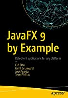 JavaFX 9 by Example, 3rd Edition Front Cover