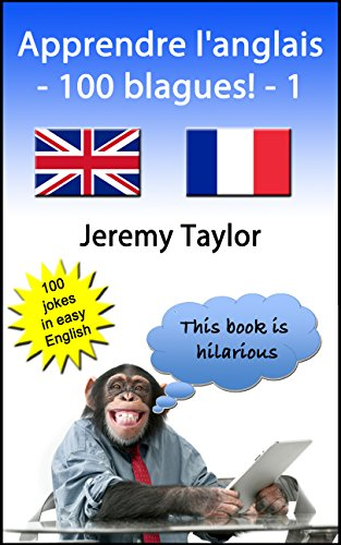 Apprendre L Anglais 100 Blagues 1 Language Learning Joke