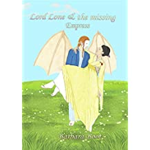 Lord Lone & the missing Empress (English Edition)