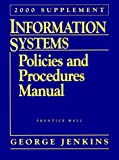 Information Systems, Policies and Procedures Manual 1998-1999, Prentice-Hall Staff, 0130124192
