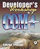 Developer's Workshop to COM+, Troelsen, Andrew, 1556227248