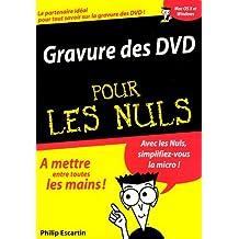 Gravure des dvd pour le nuls