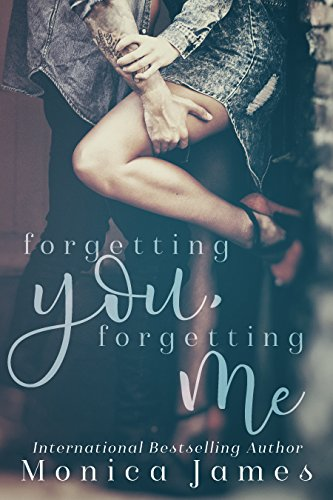 Forgetting You, Forgetting Me (Memories from Yesterday Book 1) by [James, Monica]