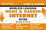 World's Leading Home and Garden Internet Sites Quickly and Easily!, SurfLess Team, 1893957020