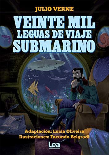 Veinte mil leguas de viaje submarino (La brújula y la veleta) (Spanish Edition)