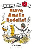 [(Bravo, Amelia Bedelia)] [Author: Herman Parish] published on (July, 2003)