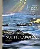 Reflections of South Carolina, Volume 2