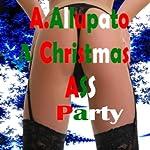 A Christmas Ass Party | Antonia Allupato