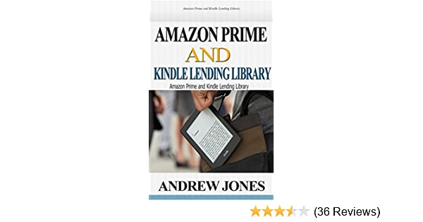 d484ba466a36 Amazon Prime and Kindle Lending Library: Kindle Unlimited: Get Your Money's  Worth from Amazon Prime (Free books, Free Movie, Prime Music, Free audio,  ...