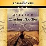 Chasing Fireflies | Charles Martin