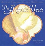 The Angelic Year, Ambika Wauters, 0688174892