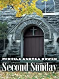 Second Sunday, Michele Andrea Bowen, 0786264950