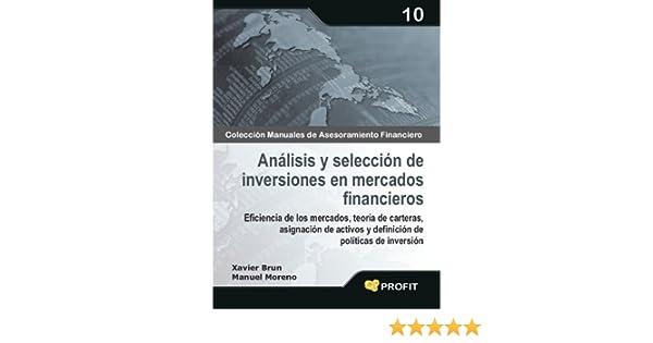 Amazon.com: Análisis y selección de inversiones en mercados financieros (Colección Manuales de Asesoramiento Financiero nº 10) (Spanish Edition) eBook: ...