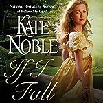 If I Fall   Kate Noble