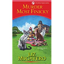 Murder Most Finicky (A Pawsitively Organic Mystery)