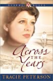 Across the Years, Tracie Peterson, 0764225189