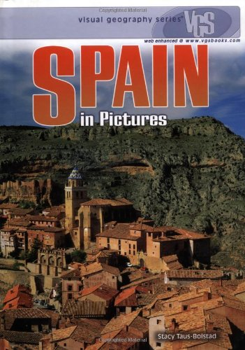 Read Online Spain in Pictures (Visual Geography (Twenty-First Century)) PDF