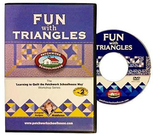 Quilting: Patchwork Schoolhouse teaches Fun with Triangles on DVD