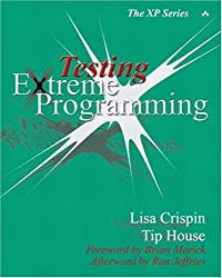 Testing Extreme Programming (XP Series)