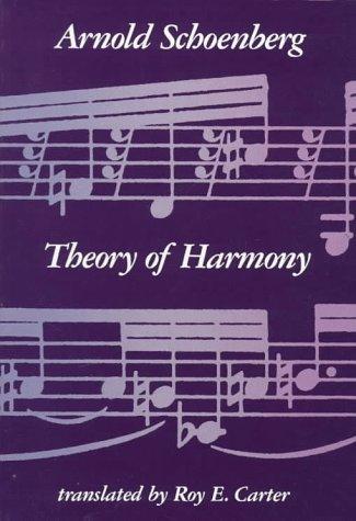 Theory of Harmony (California Library Reprint Series)