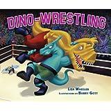 Dino-Wrestling (Carolrhoda Picture Books)