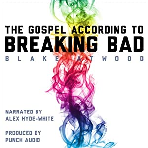 The Gospel According to Breaking Bad Audiobook