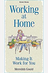 Working at Home: Making It Work for You Paperback