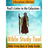 Paul's Letter to the Colossians: Bible Trivia Quiz & Study Guide - Education Edition (BibleEye Bible Trivia Quizzes & Study Guides - Education Edition Book 12)