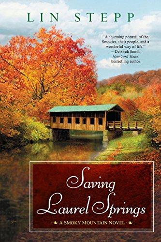 Saving Laurel Springs (A Smoky Mountain Novel Book ()
