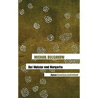 Der Meister und Margarita: Roman