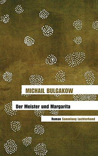 Der Meister Und Margarita (German Edition) PDF