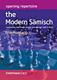 Opening Repertoire: The Modern Sämisch: Combating The King's Indian And Benoni With 6 Bg5!-Eric Montany