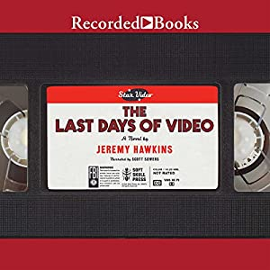 The Last Days of Video Audiobook
