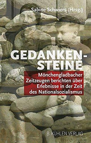 Gedankensteine: Mönchengladbacher Zeitzeugen berichten über Erlebnisse in der Zeit des Nationalsozialismus