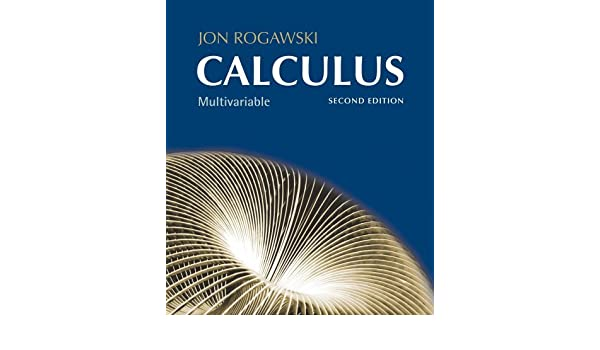 By jon rogawski multivariable calculus chapter 11 18 2nd by jon rogawski multivariable calculus chapter 11 18 2nd second edition amazon books fandeluxe Gallery