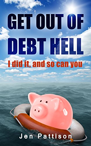Book cover image for Get Out of Debt Hell: I did it, and so can you