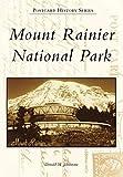 Mount Rainier National Park (Postcard History)
